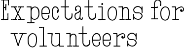 Expectations for volunteers